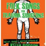 "Promo poster for my solo painting exhibition, ""Folks Songs For Trauma Surgeons."""