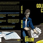 Cover for Henry Baum&#039;s novel, &quot;The Golden Calf.&quot; Published by Another Sky Press.