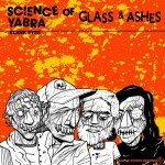 "Complete packaging for GLASS AND ASHES/SCIENCE OF YABRA split 7"", released by Code Of Ethics Records."