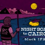 """Night Boat to Cairo"" beer label for Rocksteady Brewing."