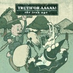 CD/digital art for TRUTH OR AAAAA!