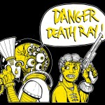 Shirt design for DANGER DEATH RAY.